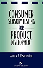 Consumer Sensory Testing For Product Development (Chapman & Hall Food Science Book)
