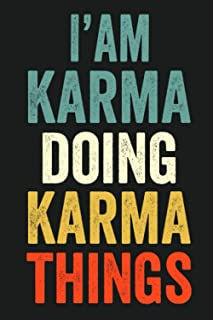 I'am Karma Doing Karma Things: Lined Notebook / Journal Gift, 120 Pages, 6 x 9 in, Personalized Journal Gift for Karma, Gi...