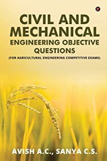 Civil and Mechanical Engineering Objective Questions: (For Agricultural Engineering Competitive Exams)