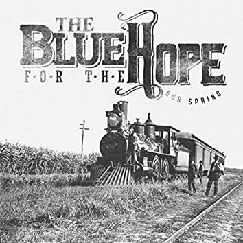 The Blue for the Hope