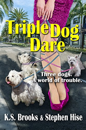 Book: Triple Dog Dare by K. S. Brooks and Stephen Hise