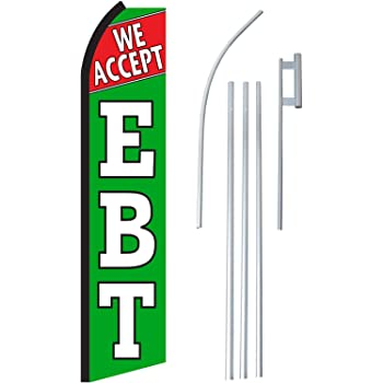 Replacement Flag Only We Accept EBT Feather Banner Swooper Flag
