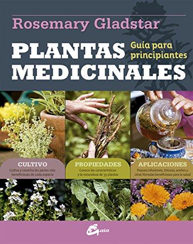 Plantas medicinales. Guía para principiantes (Salud natural)