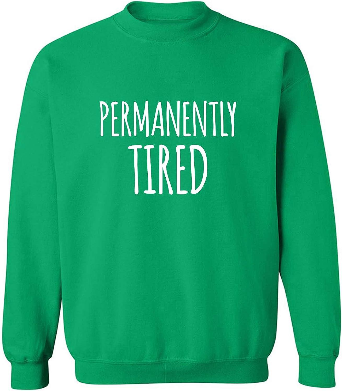 Permanently Tired Crewneck Sweatshirt
