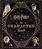 Harry Potter - The Character Vault (Harry Potter Vaults)