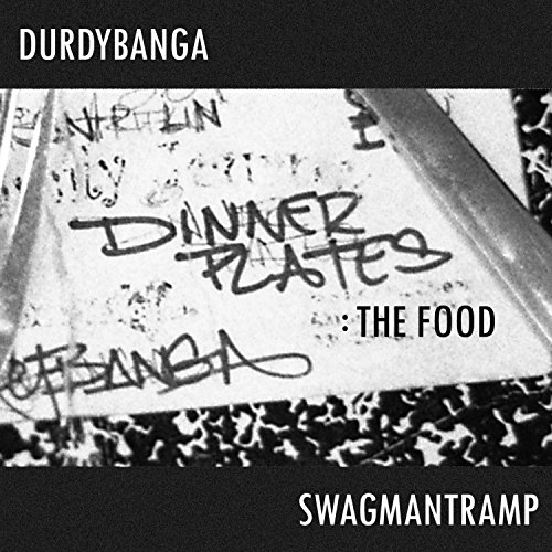 Dinner Plates: the Food [Explicit]