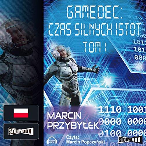 Czas silnych istot 1 (Gamedec 4.1) audiobook cover art