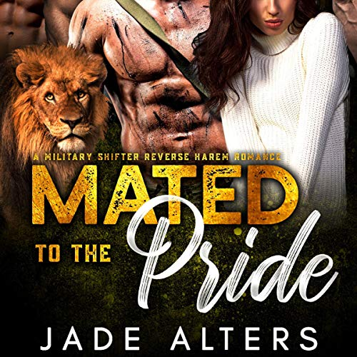 Mated to the Pride Audiobook By Jade Alters cover art