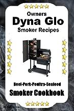 Best dyna glo smoker recipes Reviews