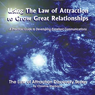 Using the Law of Attraction to Grow Great Relationships audiobook cover art