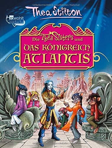 Die Thea Sisters und das Königreich Atlantis (Die Thea Sisters im Königreich Atlantis, Band 1)