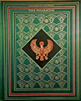 The Pharaohs 0867060077 Book Cover