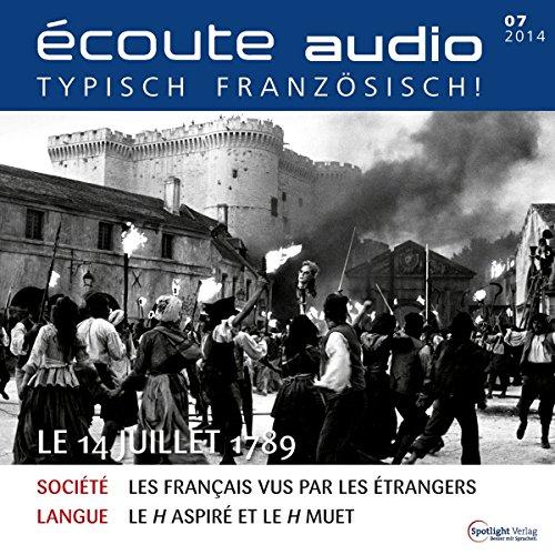 Écoute audio - Le 14 Juillet 1789. 7/2014 audiobook cover art