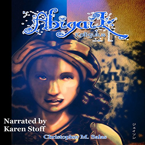 Abigail: Kaligulus audiobook cover art
