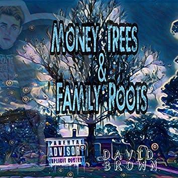 Money Trees & Family Roots