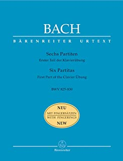 Bach: 6 Partitas, BWV 825-830 (First Part of the Clavier Übung)