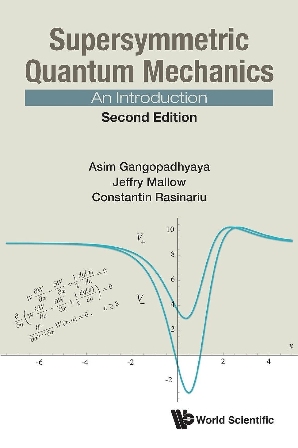 スーダン飢とらえどころのないSupersymmetric Quantum Mechanics: An Introduction