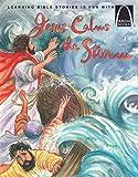 Jesus Calms the Storm (Arch Books)