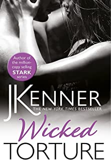 Wicked Torture: A dramatically passionate love story