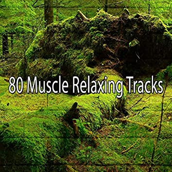 80 Muscle Relaxing Tracks