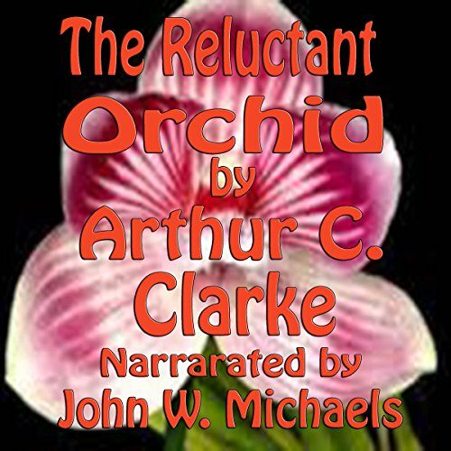The Reluctant Orchid  By  cover art