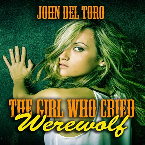 The Girl Who Cried Werewolf audiobook cover art