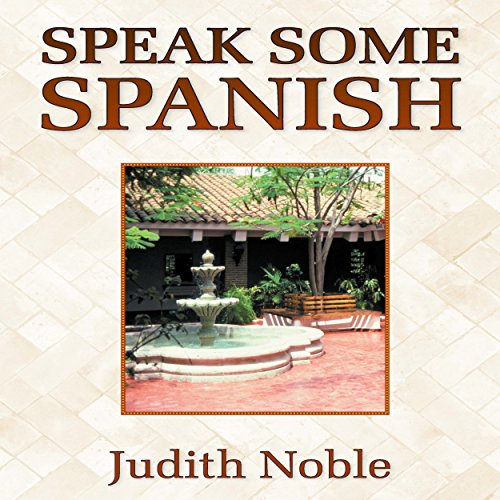 Speak Some Spanish audiobook cover art