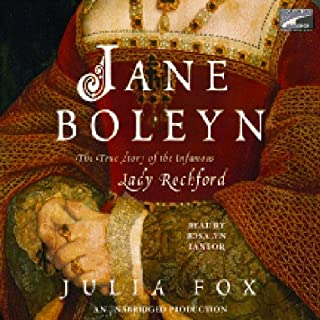 Jane Boleyn     The True Story of the Infamous Lady Rochford              By:                                                                                                                                 Julia Fox                               Narrated by:                                                                                                                                 Rosalyn Landor                      Length: 12 hrs and 52 mins     93 ratings     Overall 3.5