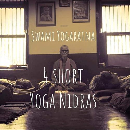 4 Short Yoga Nidras by Swami Yogaratna on Amazon Music ...