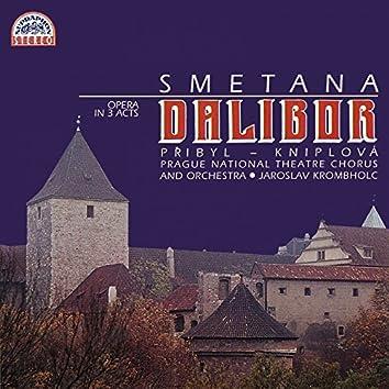 Smetana: Dalibor. Opera In 3 Acts