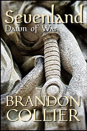 Sevenland: Dawn of War (English Edition)