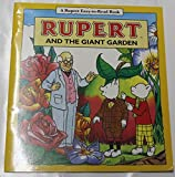 Rupert and the Giant Garden (Rupert Easy-to-Read)