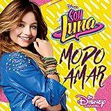 Soy Luna - Modo Amar (Música de la serie de Disney Channel)