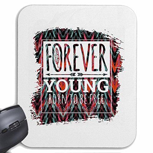 Mousepad alfombrilla de ratón FOREVER YOUNG nacen libres REGALOS PARA SIEMPRE cumpleaños...