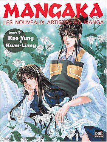 Mangaka, Tome 5 : Kao Yung & Kuan-Liang