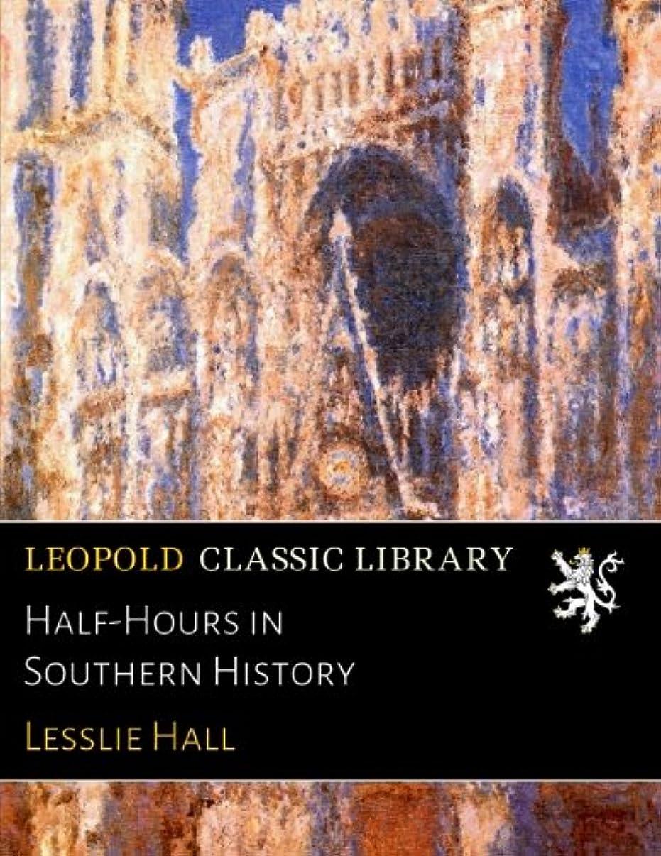 言語ポイント周りHalf-Hours in Southern History