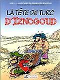 Iznogoud, tome 11 - La tête de turc d'Iznogoud