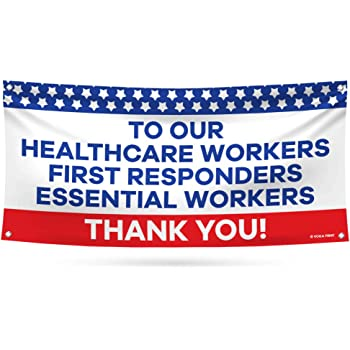 Amazon Com Thank You First Responders Essential Workers Banner Sign 13 Oz Heavy Duty Waterproof Thank You Healthcare Workers Vinyl Banner With Metal Grommets B 18 X 48 Office Products