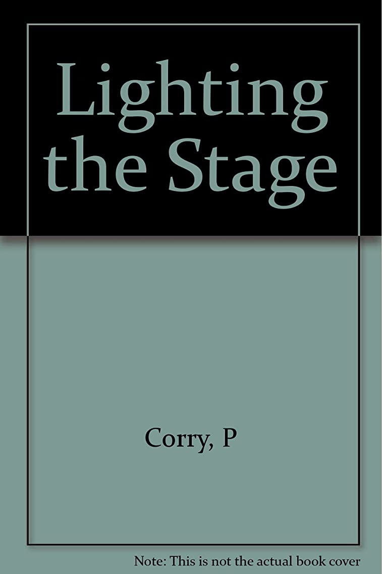 Lighting the stage (Theatre and stage series)