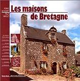 Les maisons de Bretagne