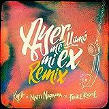 Ayer Me Llamó Mi Ex – Remix