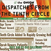 Dispatches from the Tenth Circle 2002 Day-by-Day Calendar: The Best of The Onion