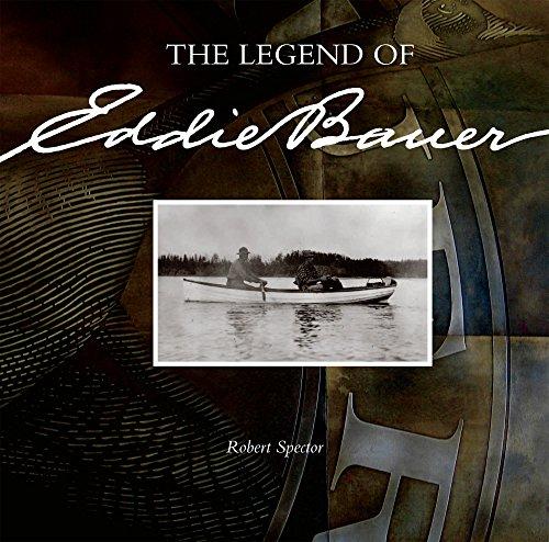 The Legend of Eddie Bauer