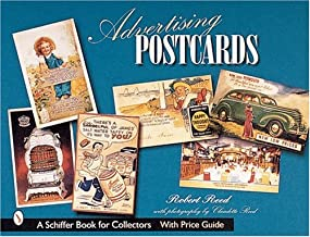 Advertising Postcards (Schiffer Book for Collectors with Price Guide)