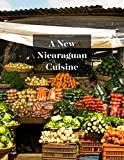 A NEW NICARAGUAN CUISINE (English Edition)