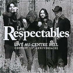 Les Respectables: Live au Centre Bell