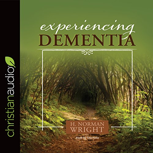 Experiencing Dementia audiobook cover art