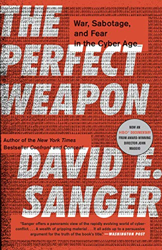 The Perfect Weapon: War, Sabotage, and Fear in the Cyber Age - Kindle  edition by Sanger, David E.. Politics & Social Sciences Kindle eBooks @  Amazon.com.