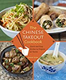 The Chinese Takeout Cookbook: ...
