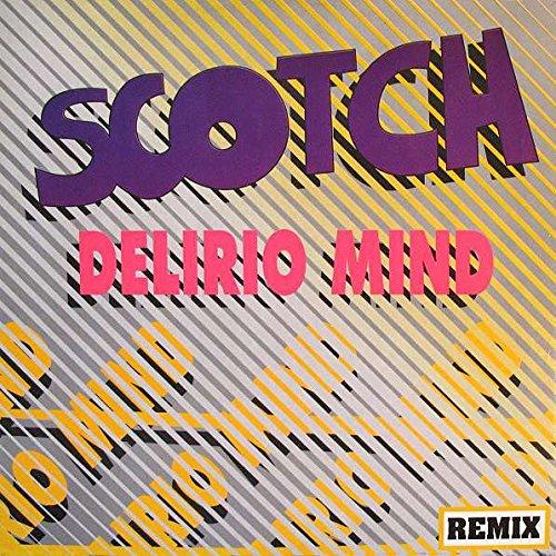 Scotch - Delirio Mind (Remix) - ZYX Records - ZYX 6342-12